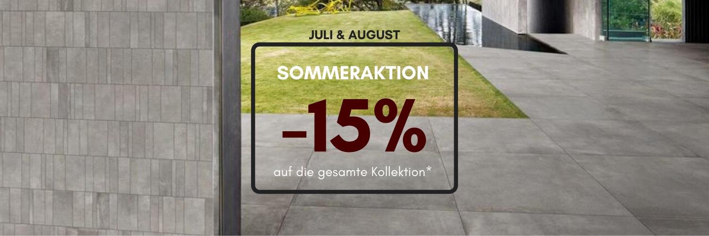 Sommeraktion  - Während Juli & August bekommen Sie 15% Rabatt